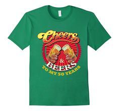 Cheers Beers To My Fifty 50 Years Funny Birthday Gift Tee