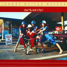 Johnny Guitar Watson - What The Hell Is This (1979)