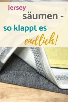 11 Tipps zum Säumen von Jersey Instructions 11 Tips for Hemming Jersey - This is how the hem finally Sewing Hacks, Sewing Tutorials, Diy Mode, Textiles, Cover Pages, Design Reference, Couture, Diy Hacks, Cool Pictures