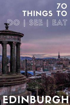 70 things to do, see, eat in Edinburgh - Edinburgh itinerary