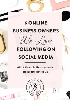 Check out these 6 online business owners who we love following on social media not only for their stunningly beautiful feeds but also for their incredible hearts.