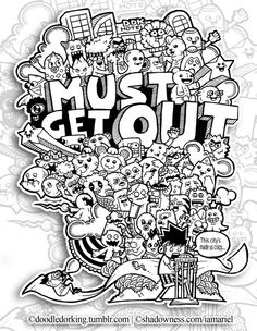 Must Get Out Doodle