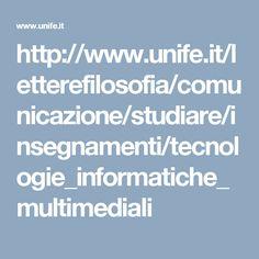 http://www.unife.it/letterefilosofia/comunicazione/studiare/insegnamenti/tecnologie_informatiche_multimediali