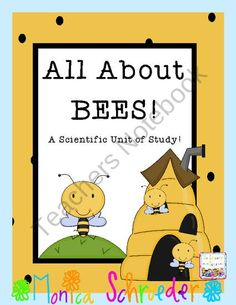 Science: All About Bees from The Schroeder Page on TeachersNotebook.com (52 pages)  - Lots of fun Science experiments with bees!