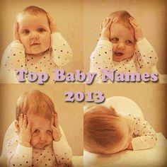Top Baby Names 2013 #parents #cute #adorable #parenting #pregnancy