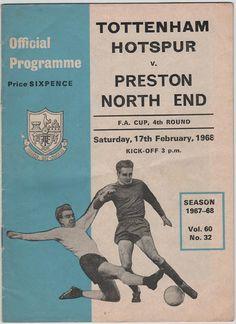 Vintage Football (soccer) Programme - Tottenham Hotspur v Preston North End, FA Cup, 1967/68 season.