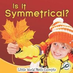 Those who already love exploring symmetry on our app, Snowflake Station, know that it's a challenging concept. This book, Is It Symmetrical? by Little World Math Concepts asks a compelling question. Symmetry Math, Symmetry Activities, Math Activities For Kids, Preschool Books, Math Literature, Stem Learning, 1st Grade Math, Fourth Grade, Grade 1