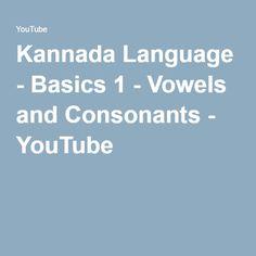 Kannada Language - Basics 1 - Vowels and Consonants - YouTube