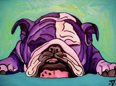 Bulldog Art. A Must