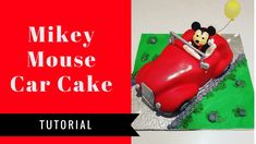 Mickey Mouse Car Cake Tutorial