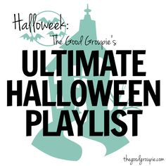 Halloween Playlist: Halloweek: the Ultimate Halloween Playlist + resources   The Good Groupie