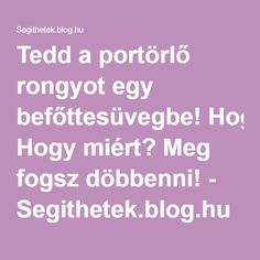 Tedd a portörlő rongyot egy befőttesüvegbe! Konmari, Life Hacks, Household, Cleaning, Blog, Home Decor, Organization, Tips, Homemade Home Decor
