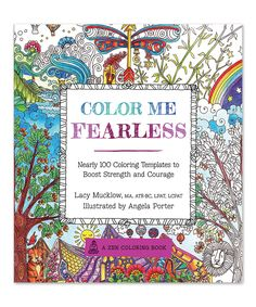 Another great find on #zulily! Color Me Fearless Coloring Book by Quarto Publishing Group USA #zulilyfinds