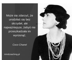 Inspirujące cytaty, które każda kobieta powinna przeczytać! - mindcoaching.pl Motto, Mary K, Design Quotes, Aesthetic Anime, Favorite Quotes, Quotations, Affirmations, Life Quotes, Inspirational Quotes