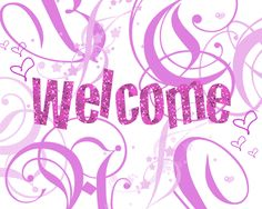 Welcome pictures, Welcome images, Welcome photos, Welcome Comments Welcome Pictures, Welcome Images, Glitter Gif, Pink Glitter, Pc Image, Welcome Quotes, Bling Wallpaper, First Day Of School Activities, Welcome To The Group