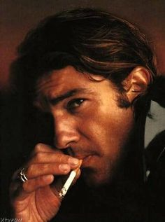 Antonio Banderas.....reminds me of the first guy that I ever loved....will never forget!