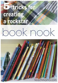 Try these 5 tricks for creating a rockstar book nook in your home or classroom! Creative book nooks will invite kids to pick a book, cozy up and read! #teachmama #reading #readingnook #cozyreading #booknook #readingcorner #education
