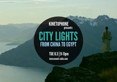 CITY LIGHTS Radioshow: FROM CHINA TO EGYPT (2016 SCORES) City Lights, Scores, Egypt, Community, China, Film, Poster, Image, Board