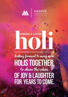 A quick emailer designed for an internal circulation amongst the staff to wish them a happy holi.