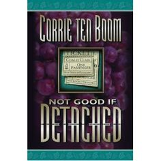 Not Good If Detached, by Corrie Ten Boom. This book was excellent! Bible Concordance, Corrie Ten Boom, Book Nooks, Library Books, Things To Think About, Teaching, Lord, Tutorials, Pdf