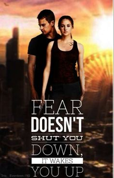 Fourtris :) | #Divergent #quote #fear