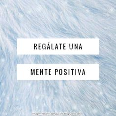 Bonitos Pensamientos Positivos para todos los días - #mindfulness #Quotes #Frases #motivationalquotes Cinema, Mindfulness, Frases, Amor, Positive Mind, Positive Thoughts, Pretty Images, Social Networks, Day Quotes