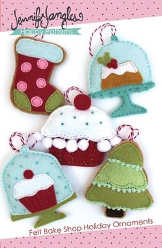 Bakeshop Felt Holiday Ornaments - PDF -Sewing Pattern by Jennifer Jangles Felt Christmas Decorations, Felt Christmas Ornaments, Handmade Christmas, Christmas Crafts, Diy Ornaments, Beaded Ornaments, Glass Ornaments, Xmas, Christmas Nativity