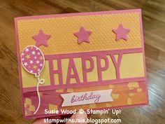stampwithsusie.blogspot.com, Stampin' Up!,So Happy stamp set, Happy Die, Tasteful Textile 3D EF, Artistry Blooms DSP, birthday card Birthday Words, Cute Birthday Cards, Pink Cards, Die Cut Cards, The Balloon, Stamping Up, Paper Design, Stampin Up Cards, Craft Stores