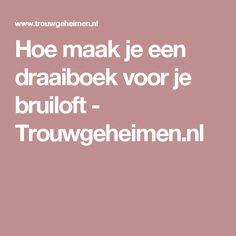Hoe maak je een draaiboek voor je bruiloft - Trouwgeheimen.nl