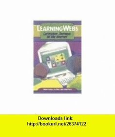 LearningWebs Curriculum Journeys on the Internet (9780130319197) Michele Keating, Jon W. Wiles, Mary Wood Piazza , ISBN-10: 0130319198  , ISBN-13: 978-0130319197 ,  , tutorials , pdf , ebook , torrent , downloads , rapidshare , filesonic , hotfile , megaupload , fileserve
