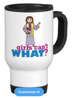 Be in style when you're on the go with our stainless steel travel/commuter mug. This spill-proof commuter mug has a removable plastic top and looks good adorned with your favorite picture or text. Hand wash only. Imported. http://www.girlscantwhat.com/personalized-gifts/preacher/    #girlscantwhat #girlpower #preacher #mug