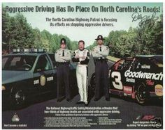 Over the course of his incredible career, Dale Earnhardt had participated in a number of public service campaigns, mostly dedicated to safe highway driving.