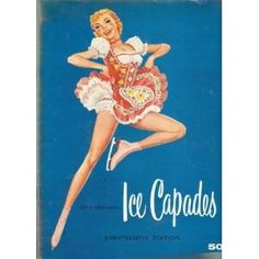 Ice Capades (Pamphlet)  http://ww8.cookhousesinks.com/redirector.php?p=B000VJ7D82  B000VJ7D82