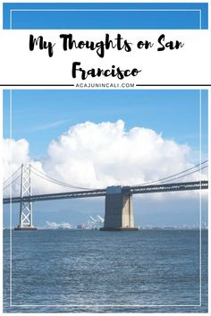 Thoughts on Visiting San Francisco | Cultural Awareness | Homelessness | Public Policy | Social Work | Travel Journal  via @acajunincali