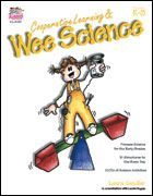 Cooperative Learning and Wee Science