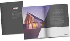 Scarica la nostra brochure e scopri tutto sulla filosofia Kager, la tecnologia delle nostre case in legno e le migliori realizzazioni.