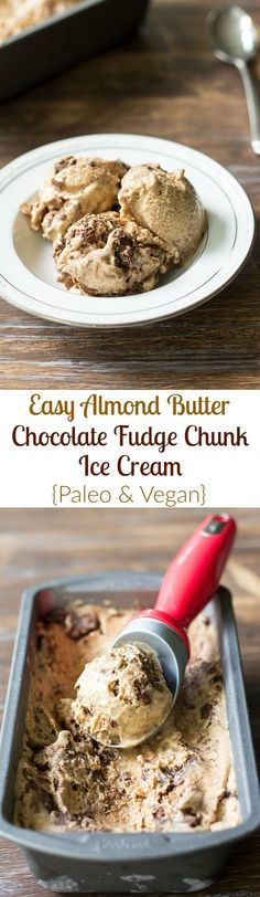 Easy no churn almond butter banana ice cream with rich chocolate almond butter fudge chunks throughout! It's incredibly delicious and actually good for you! Paleo, vegan, and no refined sugar
