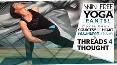 Power Yoga Workout / Contest - Win Free Threads 4 Thought Yoga Pants!