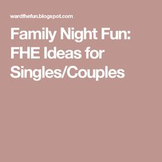 this is a great fhe lesson for newlyweds and couples it s all about