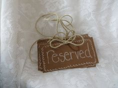 Rustic Chic Reserved Sign Set of 4 by thefavorstation on Etsy, $7.99