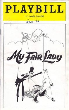 In 1956, the musical My Fair Lady premiered on Broadway