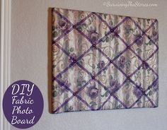 How to make a photo board using ANY fabric!!