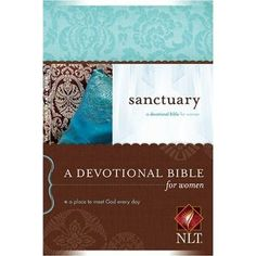 The Sanctuary Devotional Bible for Women... the one I read daily.