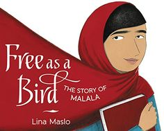 Buy Free as a Bird by Lina Maslo at Mighty Ape NZ. The inspiring true story of Malala Yousafzai, human rights activist and the youngest ever winner of the Nobel Peace Prize, from debut author/illustrat. Date, Mighty Girl, Right To Education, Human Rights Activists, Malala Yousafzai, Nobel Peace Prize, What Book, Women In History, Nonfiction Books