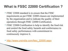 In order to produce and make a safe food, FSSC 22000 Certification is necessaries for any organization. Certification to ISO 13485 provides confirmation to provide quality and safety of medical devices in any organization. URS provide FSSC 22000 and ISO 13485 certification in all over India.