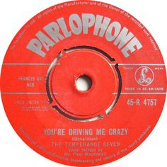 The Temperance Seven - You're Driving Me Crazy (Parlophone) No.1 (Apr '61) > https://www.youtube.com/watch?v=oDhaZElJ4Ho