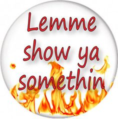 Lemme Show Ya Somethin from FIRE MARSHALL BILL on In Living Color Tv Series Pin Back Buttons Ships F