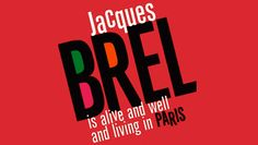 """Jacques Brel Returns"" @ The Triad (New York City, NY)"
