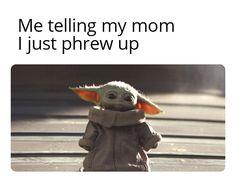 Yoda Funny, Yoda Meme, Funny Puns, Funny Relatable Memes, Funny Texts, Hilarious, Baby Yoga, Cute Memes, Star Wars Humor