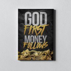 God First Money Follows - 12x18 inch